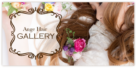Ange Hair GALLERY